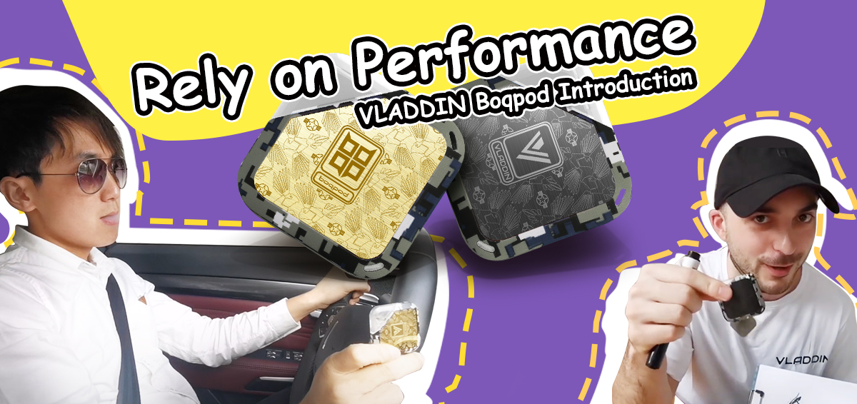 Rely on Performance  ——VLADDIN Boqpod Introduction