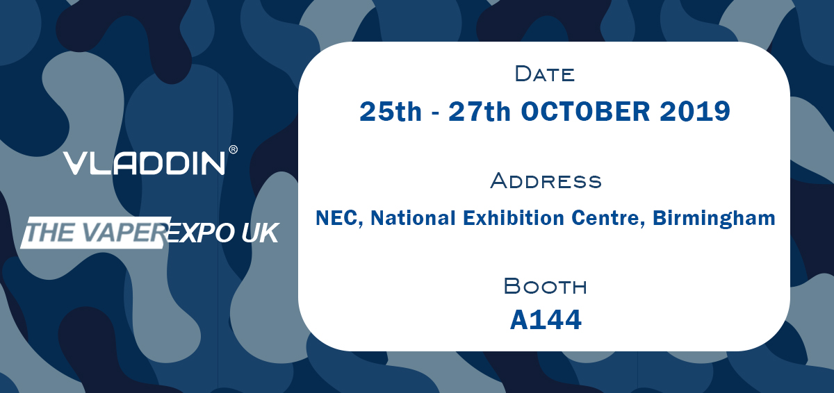 The VapeExpo UK– Come And Try VLADDIN New Launch Products