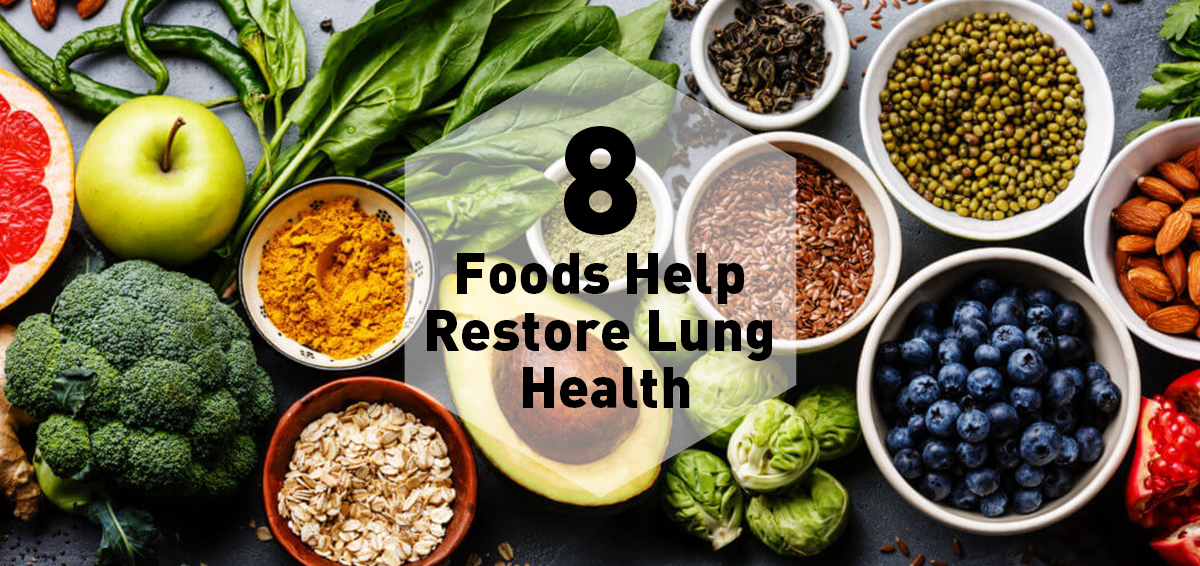 These 8 Foods Help Restore Lung Health