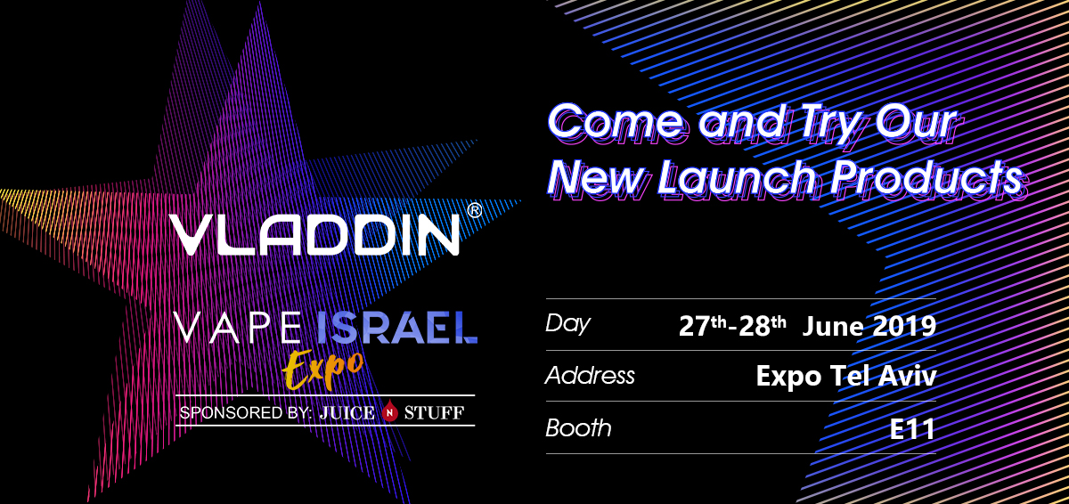 Vape Israel Expo – Come And Try Our New Launch Products