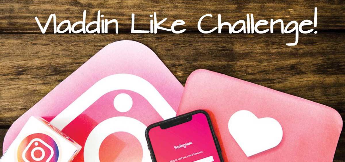Vladdin Like Challenge!【instagram】