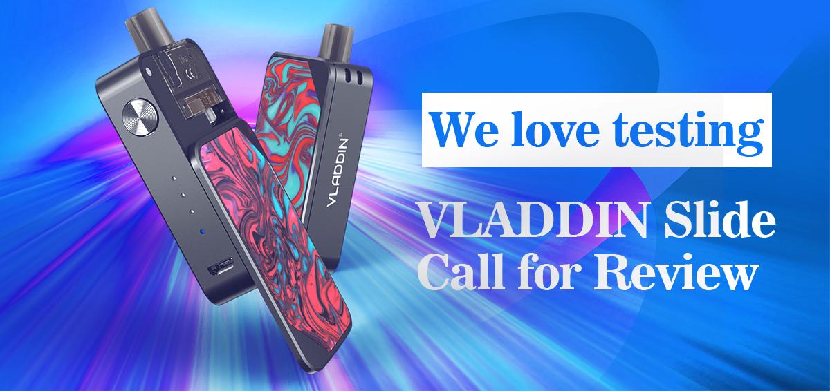 We love testing | VLADDIN Slide Call for Review
